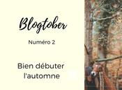 Blogtober Bien débuter l'automne