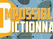 Quoi neuf depuis 2014, année dernier article blog [part L'Impossible Dictionnaire]