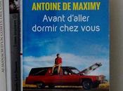 Avant d'aller dormir chez vous d'Antoine MAXIMY