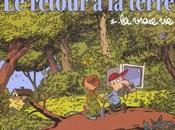 retour terre Tome vraie vie, Jean-Yves Ferry Manu Larcenet