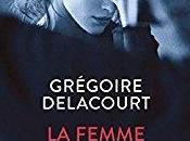 femme vieillissait pas, Grégoire Delacourt