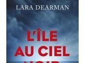 L'île Ciel Noir Lara Dearman