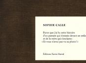 Parce que, Sophie Calle