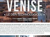 Venise défi technologique France