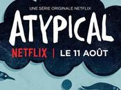 Atypical famille atypique