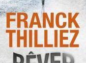Rêver Franck Thilliez