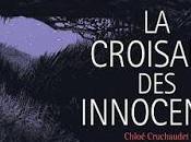 croisade Innocents, chronique coupable