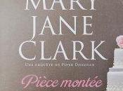Pièce montée Mary Jane Clark