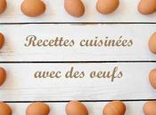 recettes oeufs gourmandes nombre d'oeufs