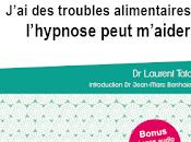 J'ai troubles alimentaires l'hypnose peut m'aider Laurent Taton