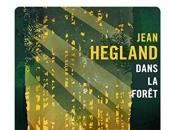 Dans Forêt Jean Hegland