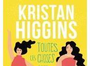 Toutes Choses qu'on Jamais Faites Kristan Higgins