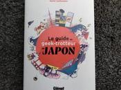 Voyage Guide Geek-Trotteur Japon