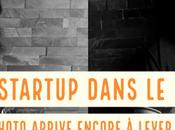 Podcast Photo startup dans monde photo arrive encore lever fonds