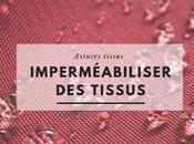 Imperméabiliser tissus