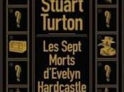 sept morts d'Evelyn Hardcastle, Stuart Turton