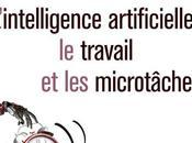 #Culture #LIVRE RÉVEILLONS-NOUS L'intelligence artificielle, travail microtâches