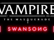 #gaming vampire mascarade swansong bigben présente nouvelle adaptation role culte pdxcon