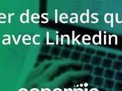 Générer leads qualifiés avec LinkedIn