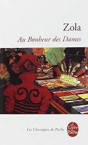 Bonheur Dames d'Emile Zola, classique d'une actualité frappante!