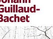 soif bêtes, Johann Guillaud-Bachet