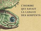 J'ai l'homme savait langue serpents