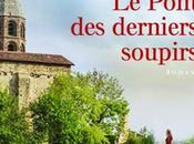 pont derniers soupirs, Pierre Petit