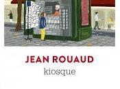 Quand Jean Rouaud était kiosquier