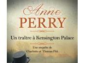 Traître Kensington Palace d'Anne Perry