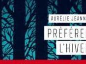 Préférer l'hiver, Aurélie Jeannin… coup coeur