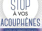 Sortie livre Dites stop acouphènes Toutes thérapies efficaces pour éliminer