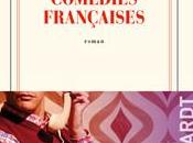 [lu, vécu] comédies françaises, roman d'éric reinhardt