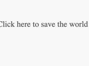 Comment sauver monde quelques clics