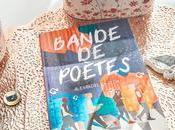 [Lecture] Bande poètes livre très original