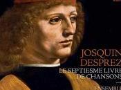 Septiesme livre chansons Josquin Desprez