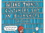 Weird Things Customers Bookshops Campbell