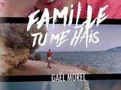 Famille hais Gaël Morel