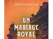 Mariage Royal d'Allison Montclair