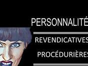 Personnalité revendicative, personnalité procédurière