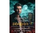 Comment vexer vampire Alice Winters