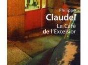 Café l'Excelsior; Philippe Claudel
