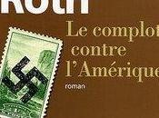 Philip Roth, Complot contre l'Amérique