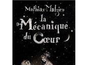 "mécanique coeur"", Mathias Malzieu"
